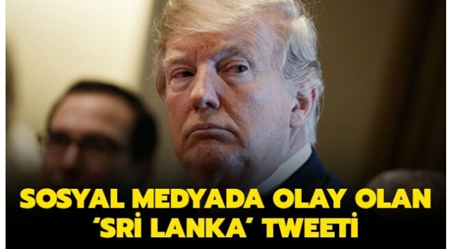 TRUMP'TAN OLAY YARATAN TWEET